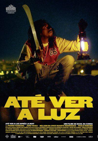 Ate Ver A Luz affiche